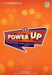 Power Up - Ниво 2: Материали за учителя с онлайн аудиоматериали : Учебна система по английски език - Sue Parminter, Caroline Nixon, Michael Tomlinson -
