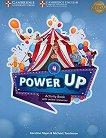 Power Up - Ниво 4: Учебна тетрадка с онлайн материали Учебна система по английски език - книга за учителя