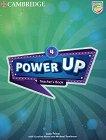 Power Up - Ниво 4: Книга за учителя Учебна система по английски език - книга за учителя