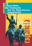 История на испанската литература : Apuntes de historia de la literatura espanola - Любка Славова -