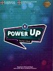 Power Up - Ниво 6: Книга за учителя Учебна система по английски език - книга за учителя