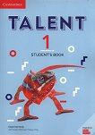 Talent - Ниво 1: Учебник : Учебна система по английски език - Clare Kennedy, Teresa Ting, Ciaran Ward -