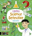 I Can Be a Science Detective -