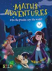 Solve the Puzzles, Save the World: Maths Adventures - William Potter -