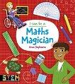 I Can Be a Maths Magician - книга