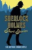 Sherlock Holmes. Short Stories - Sir Arthur Conan Doyle -