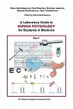A Laboratory Guide to Human Physiology for Students in Medicine - part 1 - Elena Dzhambazova, Petar Raychev, Borislav Assenov, Daniela Pechlivanova, Jana Tchekalarova - книга
