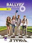 Rallye 6 - ниво B2.1: Учебник по френски език за 11. и 12. клас - Радост Цанева, Силвия Ботева, Емануела Свиларова - книга за учителя