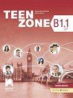 Teen Zone - ниво B1.1: Учебна тетрадка по английски език за 12. клас - Десислава Петкова, Яна Спасова -