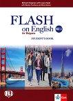 Flash on English for Bulgaria - ниво B2.1: Учебник за 11. клас по английски език - Richard Chapman, Laura Clyde, Nikolina Tsvetkova, Maria Genova -