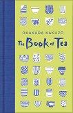 The Book of Tea - Okakura Kakuzo -