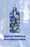 Absolut Semiotics In An Absolut World - Христо Кафтанджиев -