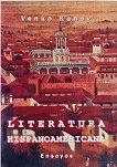 Literatura hispanoamericana - Venko Kanev -
