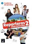 Reporteros internacionales - ниво 2 (A1-A2): Учебна тетрадка по испански език -