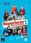 Reporteros internacionales - ниво 1 (A1): Учебник по испански език + CD -