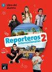 Reporteros internacionales - ниво 2 (A1 - A2): Учебник по испански език + CD -