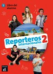 Reporteros internacionales - ниво 2 (A1-A2): Учебник по испански език + CD -