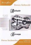 Балада за китарен ансамбъл : Ballade for guitar ensamble - Росен Балкански - книга