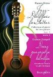 Джаз диалози за китара: Колекция пиеси за две китари - том 3 Jass Dialogues for Guitar: Collection of pieces for two giutars  -