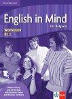 English in Mind for Bulgaria - ниво B1.1: Учебна тетрадка по английски език за 8. клас + CD - Herbert Puchta, Jeff Stranks, Desislava Zareva, Nikolina Tsvetkova -