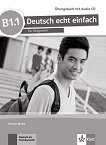 Deutsch echt einfach fur Bulgarien - ниво B1.1: Учебна тетрадка по немски език за 11. и 12. клас + CD - учебна тетрадка