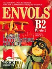 Envols - ниво B2 (част 2): Учебник по френски език и литература за 12. клас - профилирана подготовка -
