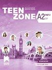 Teen Zone - ниво A2 (Part 2): Учебна тетрадка по английски език за 12. клас - Десислава Петкова, Цветелена Таралова -