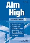 Aim High - ниво 5: Книга за учителя по английски език - учебна тетрадка