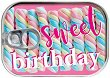 Картичка-консерва - Sweet Birthday -