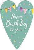 Поздравителна картичка - Happy Birthday To You -