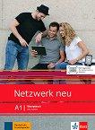 Netzwerk neu - ниво A1: Учебна тетрадка по немски език + онлайн материали -