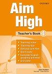 Aim High - ниво 4: Книга за учителя по английски език - учебник