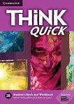 Think quick - ниво 2 (B1): Учебник и учебна тетрадка по английски език - Combo B -