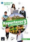 Reporteros internacionales - ниво 3 (A2+): Учебна тетрадка по испански език -