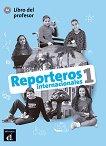 Reporteros internacionales - ниво 1 (A1): Книга за учителя по испански език -