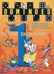 Dominoes - ниво 1: Картинен речник по английски език за 1., 2., 3. и 4. клас - Лиляна Грозданова, Мария Георгиева, Мариета Недкова -