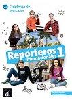 Reporteros internacionales - ниво 1 (A1): Учебна тетрадка по испански език -