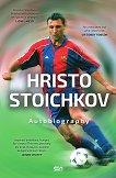 Hristo Stoichkov : Autobiography - Hristo Stoichkov, Vladimir Pamukov - книга