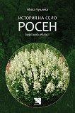 История на село Росен. Бургаска област -