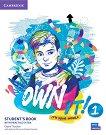 Own it! - ниво 1 (A1+): Учебник по английски език + допълнителни материали - Claire Thacker, Melissa Wilson, Daniel Vincent -