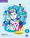 Own it! - ниво 1 (A1+): Учебна тетрадка по английски език - Vicki Anderson, Lynn Durrant -