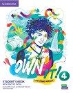 Own it! - ниво 4 (B1+): Учебник по английски език + допълнителни материали - учебник