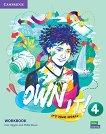 Own it! - ниво 4 (B1+): Учебна тетрадка по английски език - Eoin Higgins, Philip Wood -