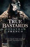 The True Bastards -