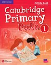 Cambridge Primary Path - ниво 1: Работна тетрадка по английски език + допълнителни материали - помагало