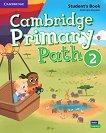 Cambridge Primary Path - ниво 2: Учебник по английски език + творчески дневник - Gabriela Zapiain -