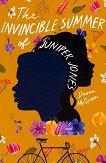 The Invincible Summer of Juniper Jones - Daven McQueen -