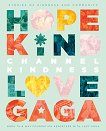 Channel Kindness. Stories of Kindness and Community - Lady Gaga -