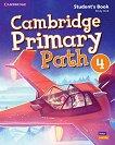 Cambridge Primary Path - ниво 4: Учебник по английски език + творчески дневник - Emily Hird -