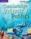 Cambridge Primary Path - ниво 5: Учебник по английски език + творчески дневник - Susannah Reed - продукт